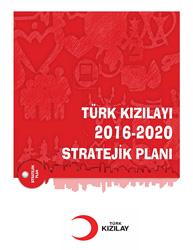 Türk Kızılayı Türk Kızılayı Stratejik Planı 2016 2020